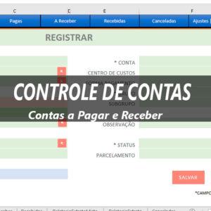 Planilha Controle de Contas - Recebimentos e Pagamentos